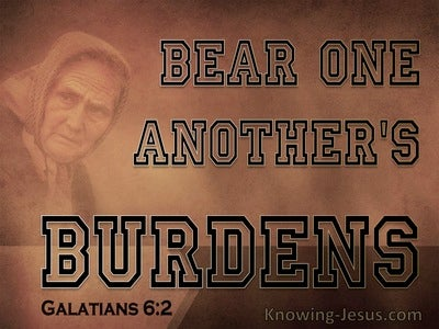 Galatians 6:2 Bear Each Others Burdens Fulfil Christ's Law (black)