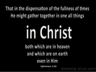 Ephesians 1:10 All Things In Christ (black)