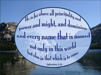 Ephesians 1:21 Above All Principalities And Power (blue)