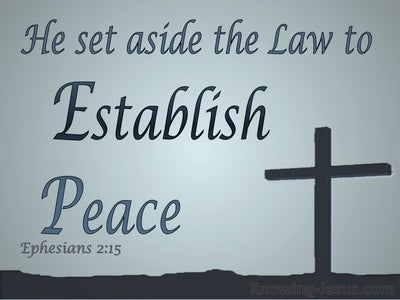 Ephesians 2:15 He Made The Law Of No Effect (gray)
