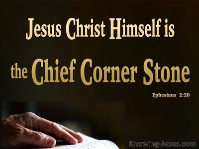 Ephesians 2:20 Jesus Christ The Chief Corner Stone (black)