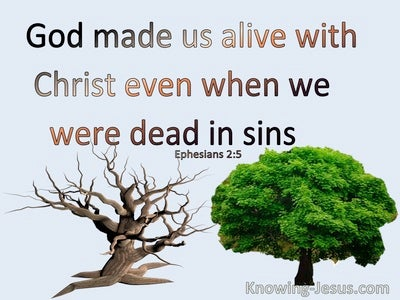 Ephesians 2:5 God Made Us Alive With Christ (blue)