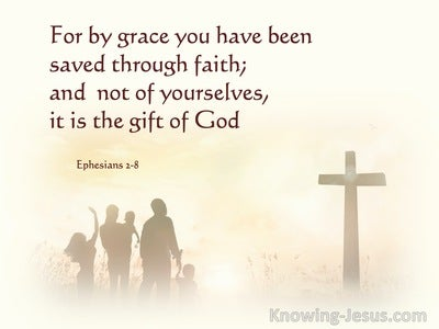 Ephesians 2:8  By Grace You Have Been Saved (maroon)