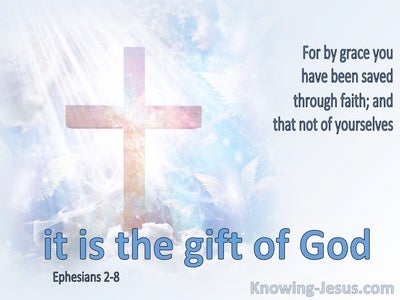 Ephesians 2:8 By Grace Thru Faith (blue)