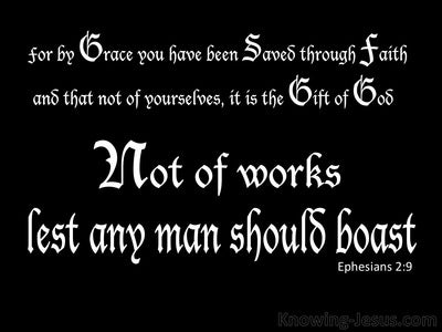 Ephesians 2:9 Not of Works Lest Any Man Should Boast (black)