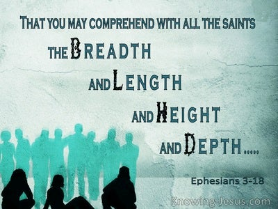 Ephesians 3:18 That You May Comprehend The Breadth And Length And Height And Depth (green)