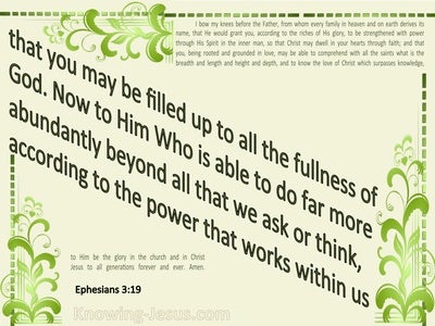 Ephesians 3:19 Filled To All The Fullness Of God (green)
