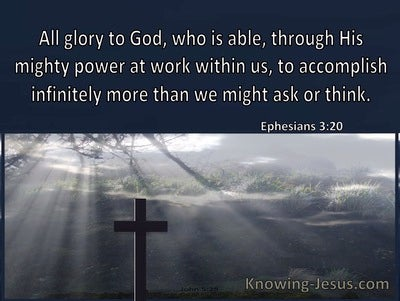 Ephesians 3:20 He Is Able To Accomplish Infinitely More (windows)01:12