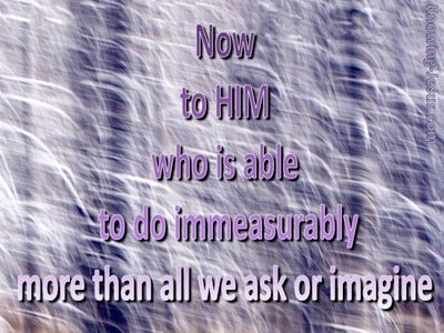 Ephesians 3:20 To Him Who is Able (purple)