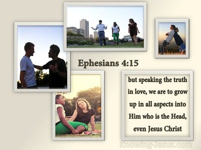 Ephesians 4:15 Speaking The Truth In Love (beige)