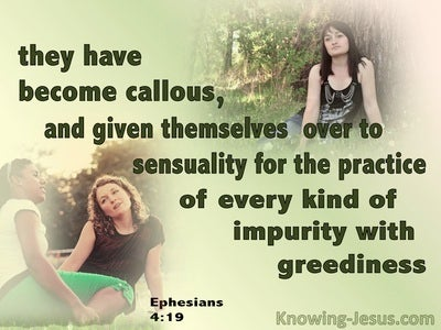 Ephesians 4:19 They Have Become Calloused (green)