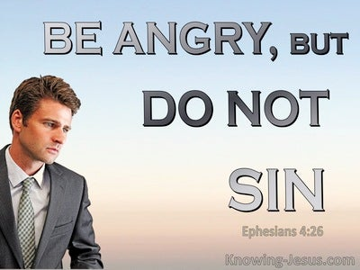 Ephesians 4:26 Be Angry But Do Not Sin (blue)