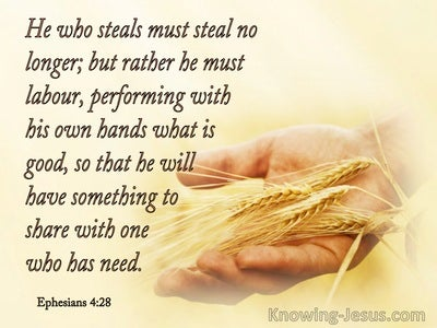 Ephesians 4:28 He Who Steals Must Steal No More But Must Labour (brown)