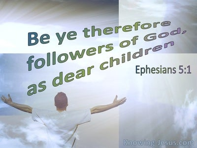 Ephesians 5:1 Be Imitators Of God As Dearly Loved Children (blue)