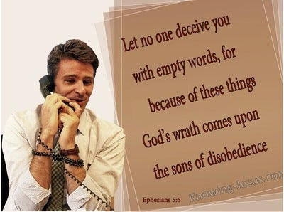 Ephesians 5:6 Dont Be Deceived By Empty Words (brown)