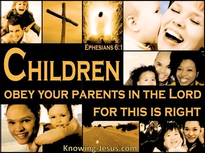 Ephesians 6:1 Children Obey Your Parents (brown)