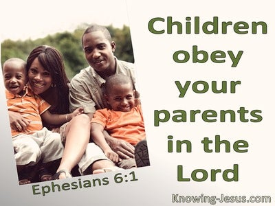 Ephesians 6:1 Children Obey Your Parents (green)