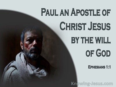 Ephesians 1:1 Paul An Apostle To The Saints In Ephesus (gray)
