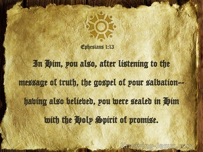 Ephesians 1:13 You Were Sealed In Him With The Holy Spirit Of Promise (beige)