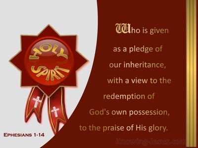 Ephesians 1:14 Holy Spirit : Seal Of Our Inheritance (red)