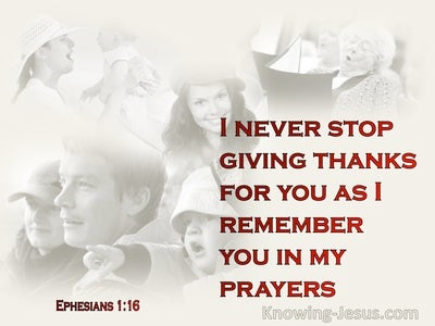 Ephesians 1:16  Making Mention Of You In My Prayers (beige)
