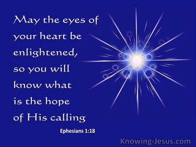 Ephesians 1:18 Pray Your Hearts Are Flooded With Light (blue)