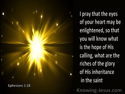Ephesians 1:18 Pray Your Hearts Are Flooded With Light (brown)