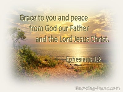 Ephesians 1:2 Grace Be To You And Peace (orange)