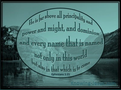 Ephesians 1:21 Above All Principalities And Power (green)