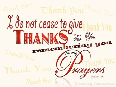 Ephesians 1:16 I Do Not Cease To Give Thanks (red)