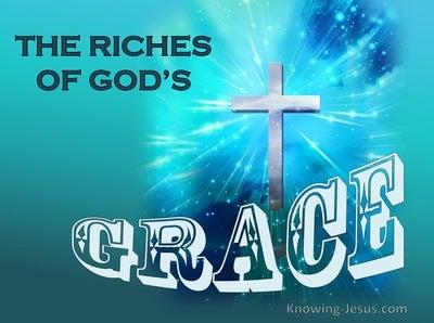 Ephesians 1:7 God's Gracious Redemption (devotional)12:15 (blue)