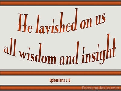 Ephesians 1:8 All Wisdom And Insight (beige)
