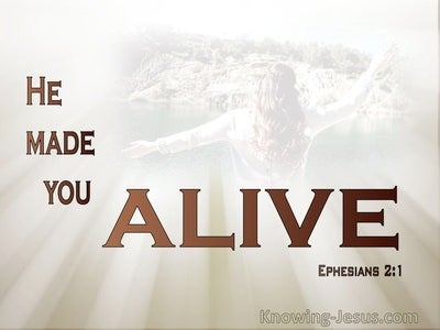 Ephesians 2:1 You He Made Alive (silver)