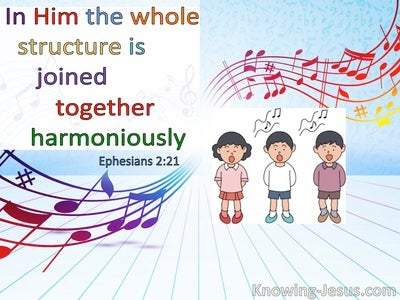 Ephesians 2:21 In Him The Whole Structure Is Joined Together Harmoniously (windows)12:12