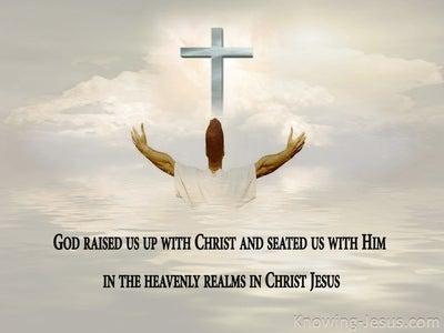Ephesians 2:6 God Raised Us Up With Christ (gray)