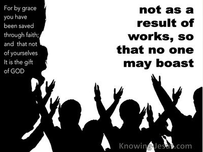 Ephesians 2:9 Not of Works Lest Any Man Should Boast (white)