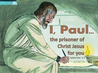 Ephesians 3:1 Paul, A Prisoner Of Christ Jesus For You (windows)09:02