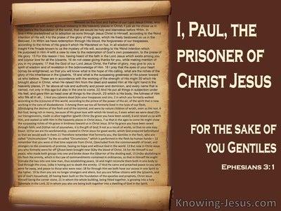 Ephesians 3:1 Paul, The Prisoner Of Christ Jesus  (brown)