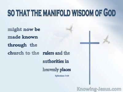 Ephesians 3:10  The Manifold Wisdom Of God (blue)