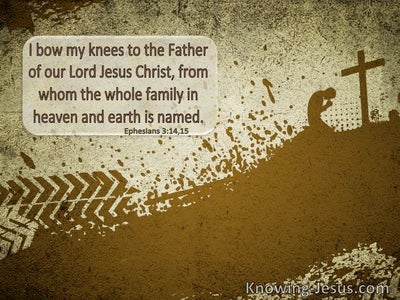 Ephesians 3:14 I Bow My Knee To The Father Of Our Lord Jesus Christ (windows)07:03