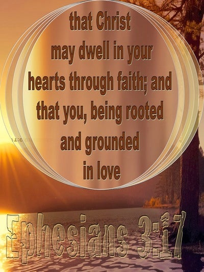 Ephesians 3:17 That Christ May Dwell In You Hearts Through (lemon)