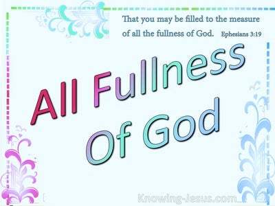 Ephesians 3:19 FIlled To The Measure Of The Fullness Of Christ (blue)