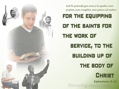 Ephesians 4:12 For The Equipping Of The Saints For The Work Of Service (green)