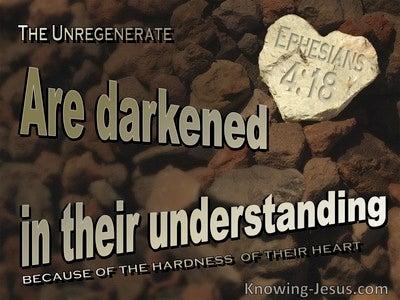 Ephesians 4:18 They Are Darkened In Their Understanding (beige)