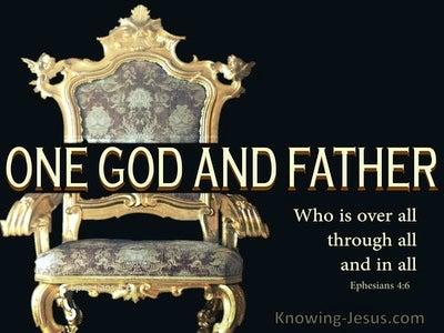 Ephesians 4:6 One God And Father (black)