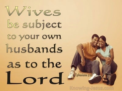 Ephesians 5:22 Wives Submit To Your Own Husbands (gold)