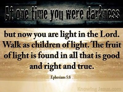 Ephesians 5:8 Walk As Children Of Light (gray)