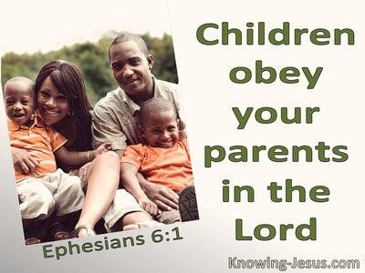 Ephesians 6:1 Children Obey Your Parents (green)