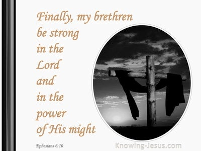 Ephesians 6:10 Be Strong In The Lord (orange)