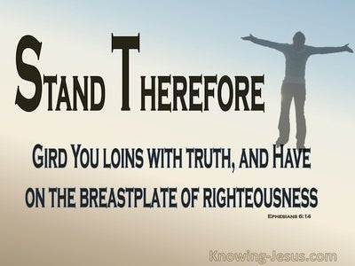 Ephesians 6:14 The Belt Of Truth And Breastplate Of Righteousness (brown)